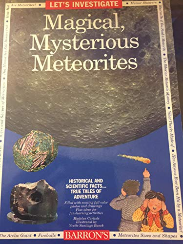 Let's Investigate Magical, Mysterious Meteorites (9780812047332) by Madelyn Carlisle