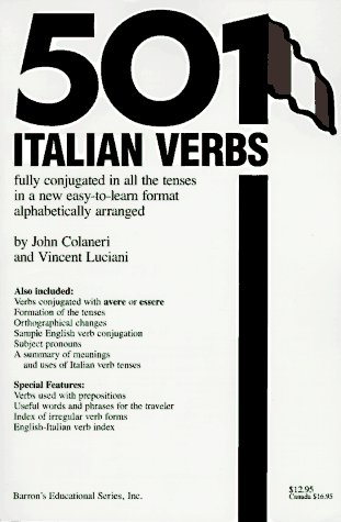 9780812047578: 501 Italian Verbs: Fully Conjugated in All Tenses in a New Easy-To-Learn Format Alphabetically Arranged (501 verbs series)