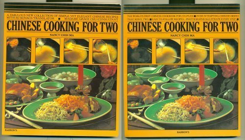 Chinese Cooking for Two: Nancy Chih Ma, Chi Ma