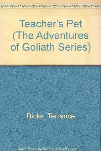 9780812048209: Teacher's Pet (The Adventures of Goliath Series)