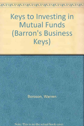 9780812049206: Keys to Investing in Mutual Funds (Barron's Business Keys)