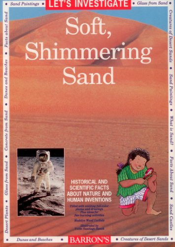 Let's Investigate Soft, Shimmering Sand (9780812049725) by Madelyn Wood Carlisle