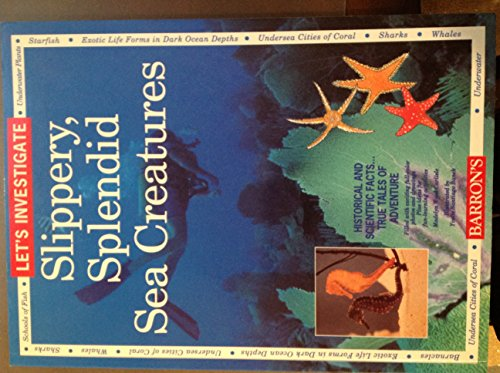 Let's Investigate Slippery, Splendid Sea Creatures: Carlisle, Madelyn, Wood