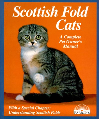 9780812049992: Scottish Fold Cats: A Complete Pet Owner's Manual