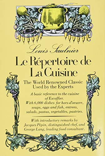 9780812051087: Le Repertoire De La Cuisine: The World Renowned Classic Used by the Experts