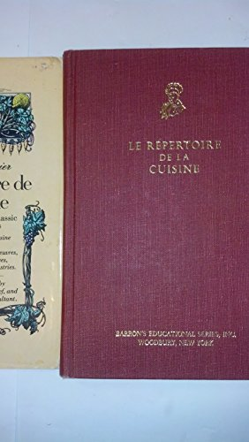 Le Repertoire De La Cuisine (TheWorld Famous Directory of the Culinary Art): Saulnier, Louis