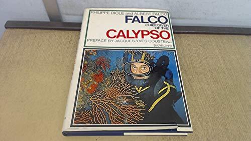 Falco, Chief Diver of the Calypso: Philippe Diole; Albert
