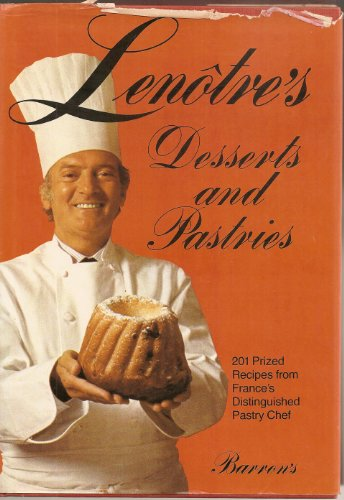 9780812051377: Lenotre's Desserts and Pastries