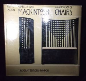 9780812051698: Charles Rennie Mackintosh as a Designer of Chairs