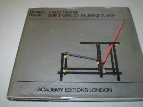 THE FURNITURE OF GERRIT THOMAS RIETVELD
