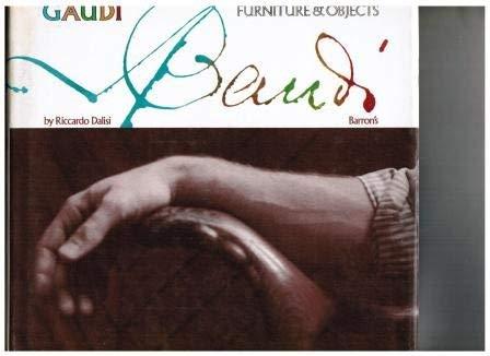 Gaudi: Furniture & Objects: DALISI, Riccardo