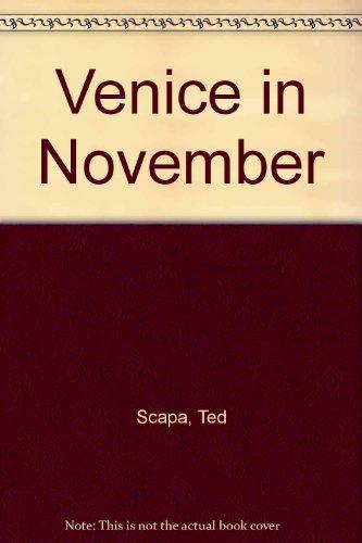 Venice in November: Scapa, Ted