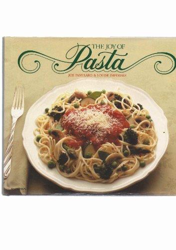 The Joy of Pasta: Famularo, Joe, Imperiale,