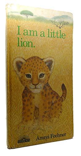 9780812055160: I am a Little Lion