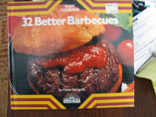 32 Better Barbecues (Easy Cooking): Feingold, Helen