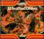 9780812055306: 32 Seafood Dishes (Easy Cooking Series)
