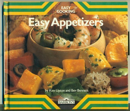 Easy appetizers (Easy cooking): Upton, Kim