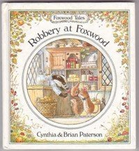 9780812056655: Robbery at Foxwood (Foxwood Tales)