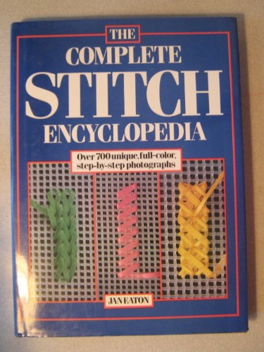 9780812057317: The Complete Stitch Encyclopedia