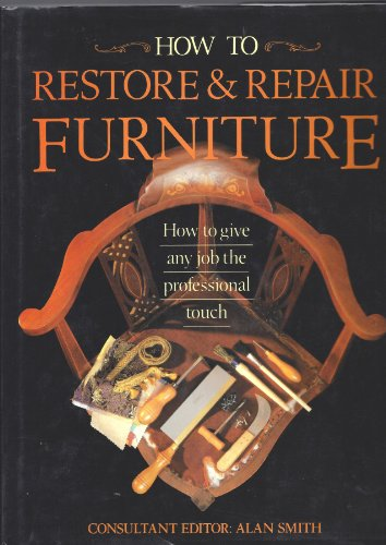 9780812058642: How to Restore and Repair Furniture