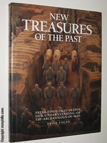 9780812058666: New Treasures of the Past: Fresh Finds That Deepen Our Understanding of the Archaeology of Man