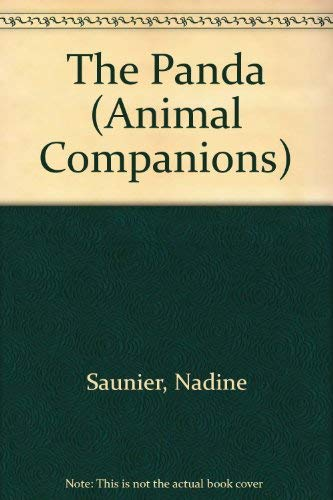 The Panda (Animal Companions): Saunier, Nadine, Geneste,