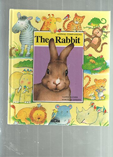 The Rabbit (Animal Companions): Saunier, Nadine; Geneste,