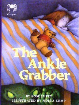 The Ankle Grabber (Creepies): Impey, Rose