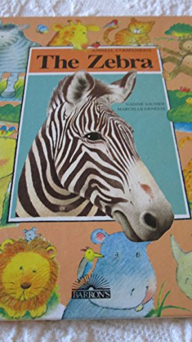 The Zebra (Animal Companions): Nadine Saunier