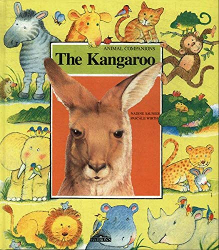 The Kangaroo (Animal Companions): Saunier, Nadine