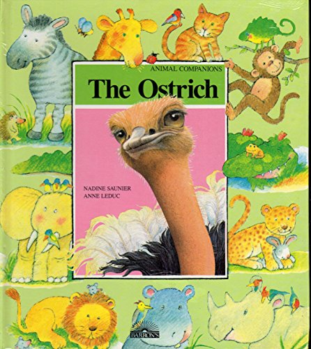 The Ostrich (Animal Companions): Saunier, Nadine