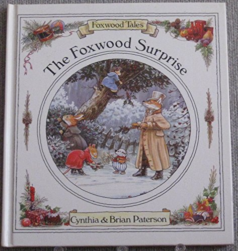 9780812059861: Foxwood Surprise (Foxwood Tales)