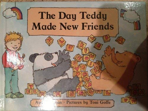 9780812061147: The Day Teddy Made New Friends (Teddy and Me)