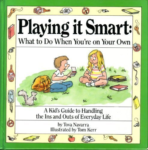 9780812061314: Playing It Smart: What to Do When You're on Your Own