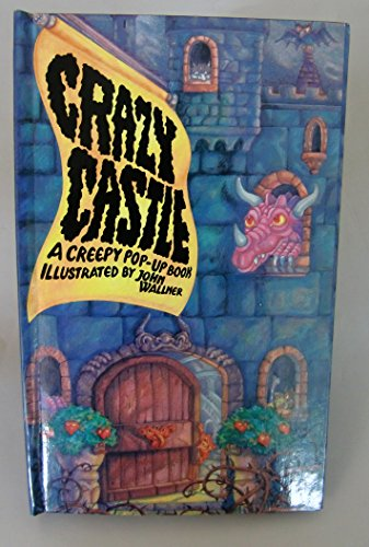 Crazy Castle: A Creepy Pop-Up Book: Peter S. Seymour;