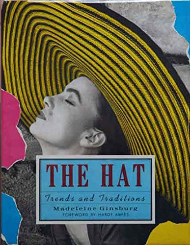9780812061987: The Hat: Trends and Traditions
