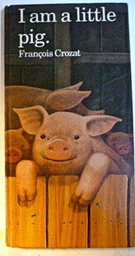 9780812062014: I Am a Little Pig (Barron's Little Animal Series)