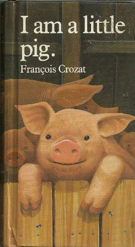 9780812062229: I Am a Little Pig (Barron's Little Animal Series)