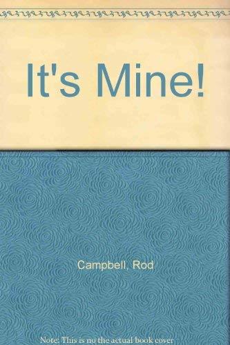 9780812062298: It's Mine!