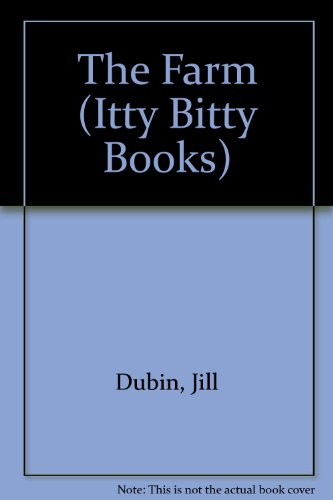 The Farm (Itty Bitty Books) (0812062620) by Dubin, Jill