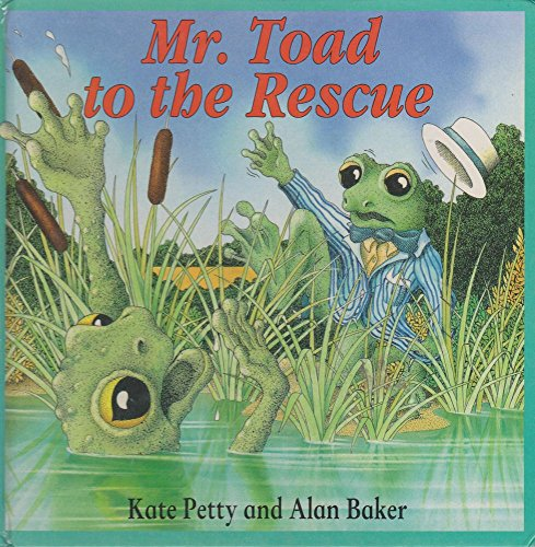 Mr. Toad to the Rescue (0812062736) by Kate Petty