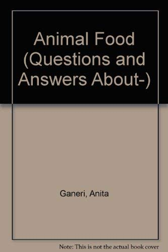 9780812063028: Animal Food (Questions and Answers About-)