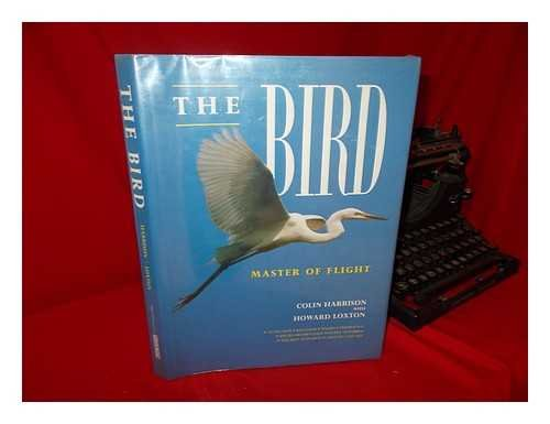 9780812063257: The Bird: Master of Flight