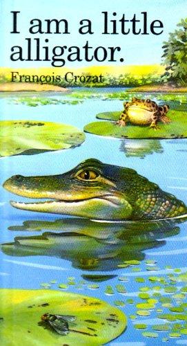 9780812063431: I Am a Little Alligator: Mini (Barron's Little Animal Miniatures)
