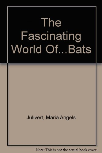 9780812064292: The Fascinating World Of...Bats