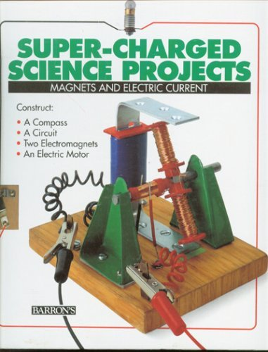 9780812064360: Magnets and Electric Current (Super-Charged Science Projects)