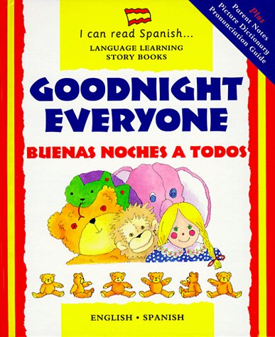 9780812064520: Goodnight Everyone: Buenas Noches a Todos (I Can Read Spanish)