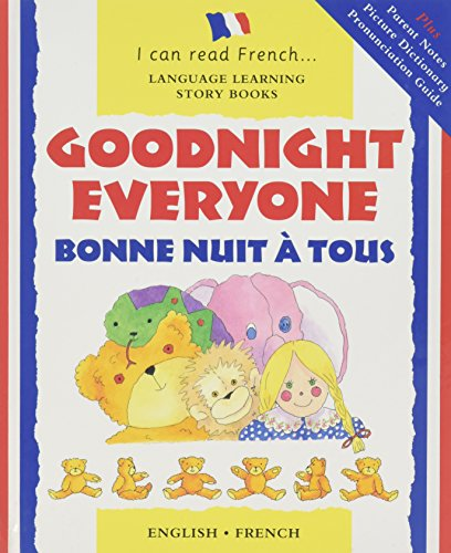 9780812064537: Bonne Nuit a Tous: Goodnight Everyone (I Can Read French) (I Can Read French: Language Learning Story Books) (French and English Edition)