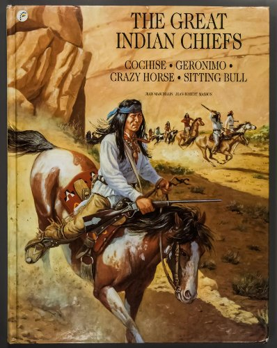 9780812064681: The Great Indian Chiefs: Cochise, Geronimo, Crazy Horse, Sitting Bull