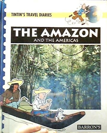 9780812064896: The Amazon and the Americas (Tintin's Travel Diaries)
